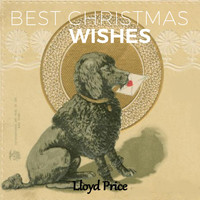 Lloyd Price - Best Christmas Wishes