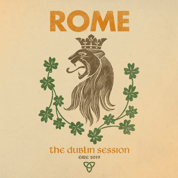 Rome - The Dublin Session