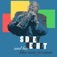 Bechet-Spanier Big Four, Sidney Bechet and His Blue Note Jazzmen, Sidney Bechet and His Hot Six, Sidney Bechet - Sidney Bechet and His Blue Note Jazzmen, Vol. 3 / , Vol. 4