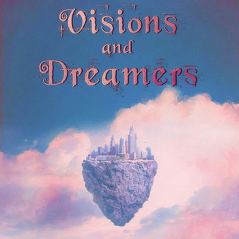 David Arkenstone - Visions and Dreamers: Inspiring and Upbeat Instrumentals