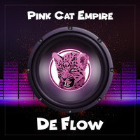 Pink Cat Empire - De Flow