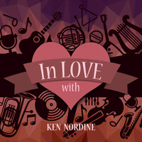 Ken Nordine - In Love with Ken Nordine