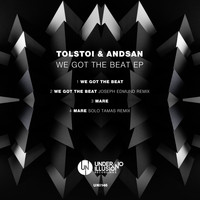 Tolstoi & Andsan - We Got the Beat EP