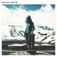 Gran Noir - On and On
