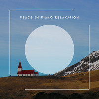 Relaxing Chill Out Music - Peace In Piano Relaxation