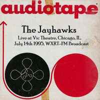 The Jayhawks - Live at Vic Theatre, Chicago, IL. July 14th 1995, WXRT-FM Broadcast (Remastered)