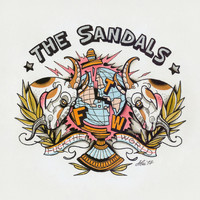 The Sandals - F.T.W. (Explicit)