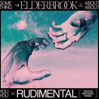 Elderbrook & Rudimental - Something About You (Mason Maynard Remix)