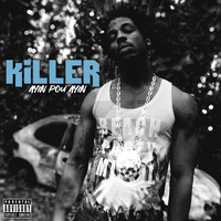 Killer - Ayin pou Ayin (Explicit)