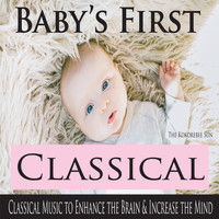 The Kokorebee Sun - Baby's First Classical (Classical Music to Enhance the Brain & Increase the Mind)