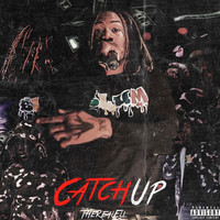 Eli - Catch Up (Explicit)