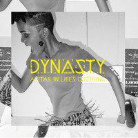 Dynasty - A Star in Life's Clothing (Explicit)