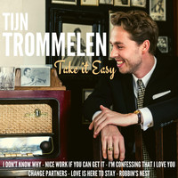 Tijn Trommelen - Love Is Here to Stay
