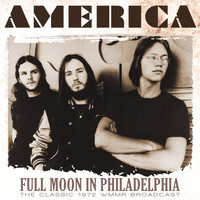 America - Full Moon in Philadelphia (Live 1972)