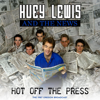 Huey Lewis & The News - Hot off the Press (Live 1987)