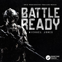 Michael Jones - Battle Ready