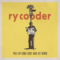 Ry Cooder - Pull Up Some Dust and Sit Down