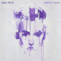 Max Frost - Perfect Man