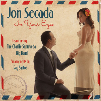Jon Secada - In Your Eyes (feat. The Charlie Sepulveda Big Band)