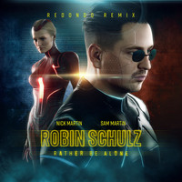 Robin Schulz & Sam Martin - Rather Be Alone (feat. Nick Martin) (Redondo Remix)