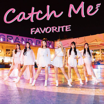 Favorite - Catch Me (Type A)