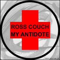 Ross Couch - My Antidote