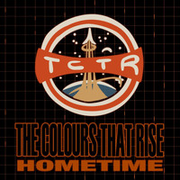 The Colours That Rise - Home Time