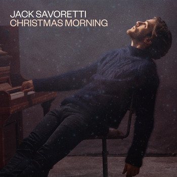 JACK SAVORETTI - Christmas Morning