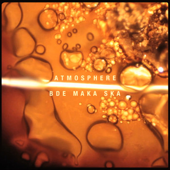 Atmosphere - Bde Maka Ska (Explicit)