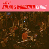 Cloud - Live at Kulak's Woodshed (Explicit)