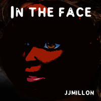 JJMILLON - In the Face