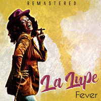 La Lupe - Fever (Remastered)