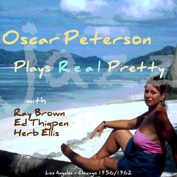 Oscar Peterson - Plays Real Pretty