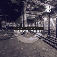 Brisboys - Shoot Thru