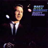 Marty Robbins - Marty After Midnight