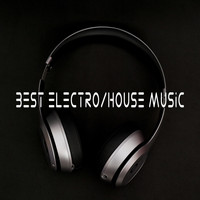 Various Artist - Best Electro/House Music