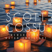 Scott Cossu - Memories of Water and Light
