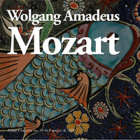 Wolfgang Amadeus Mozart - Piano Concerto no. 19 in F major, K. 459
