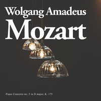 Wolfgang Amadeus Mozart - Piano Concerto no. 5 in D major, K. 175