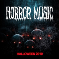 Scary Sounds - Horror Music – Halloween 2019