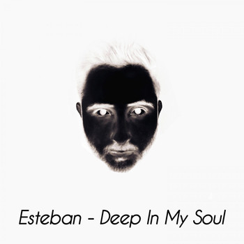 Esteban - Deep in My Soul (Radio Edit)