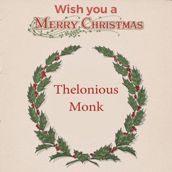 Thelonious Monk - Wish you a Merry Christmas