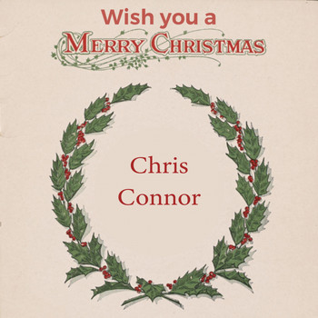 Chris Connor - Wish you a Merry Christmas