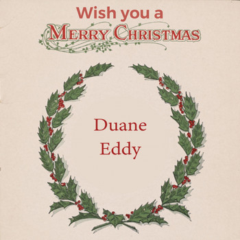 Duane Eddy - Wish you a Merry Christmas