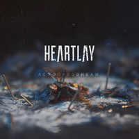 Heartlay - Acrookeddream