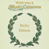 Ricky Nelson - Wish you a Merry Christmas
