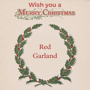 Red Garland - Wish you a Merry Christmas