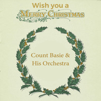Count Basie & His Orchestra - Wish you a Merry Christmas