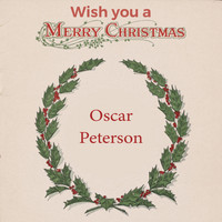 Oscar Peterson - Wish you a Merry Christmas