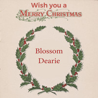 Blossom Dearie - Wish you a Merry Christmas